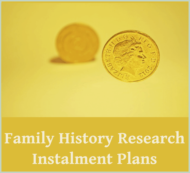 Family History Research Instalment Plans