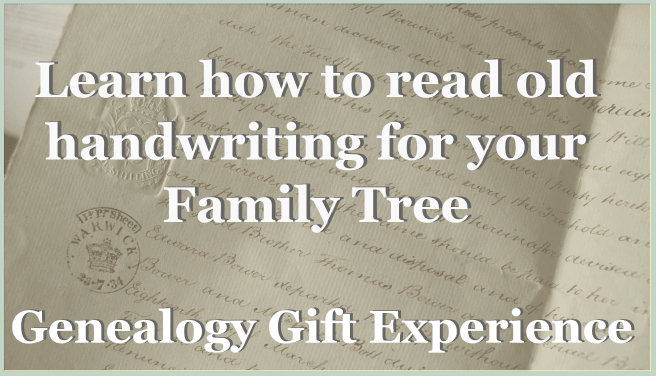 Family Tree Gift Experience: Learn to read old handwriting for your family tree